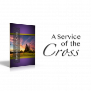A Service of the Cross