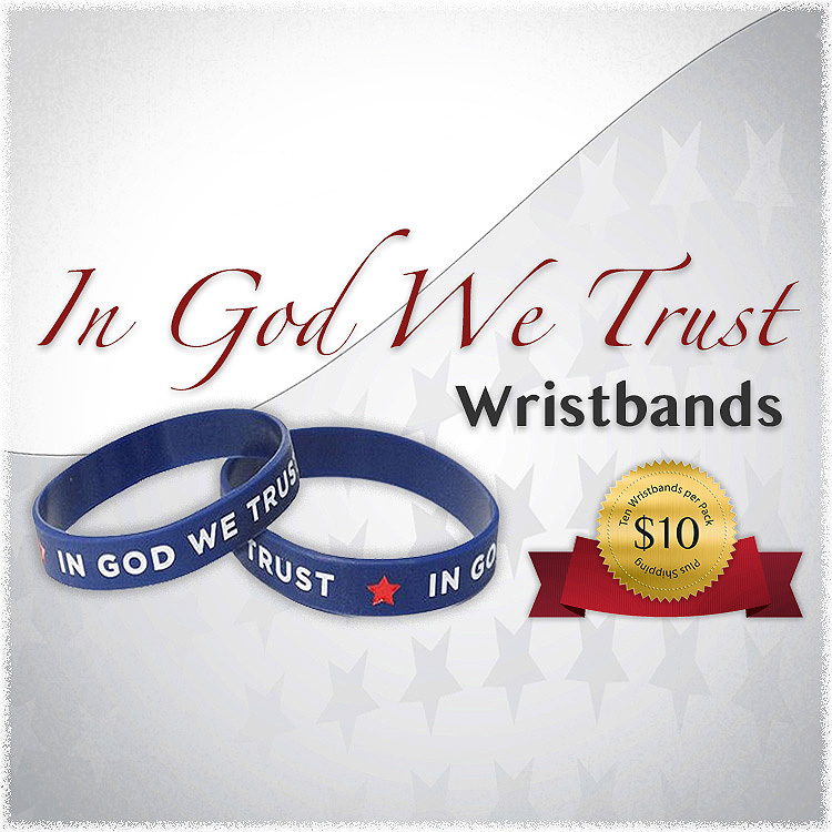 In God We Trust Wristbands