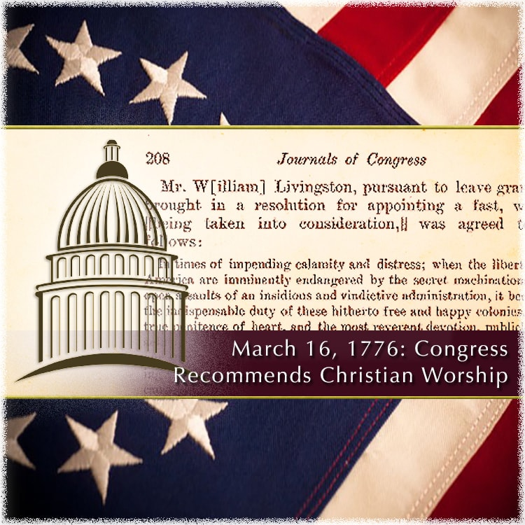 March 16, 1776: Second Congressional Fasting Proclamation