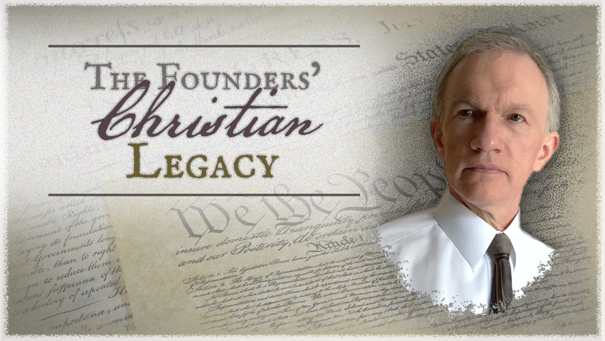 The  Founders' Christian Legacy